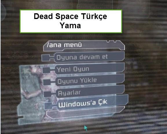 Dead Space Türkçe Yama