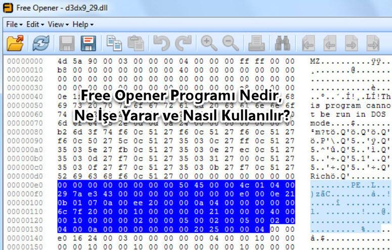Free Opener Programı Nedir, Ne İşe Yarar ve Nasıl Kullanılır?